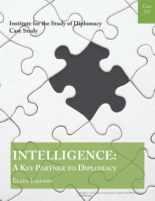 Case 337 - Intelligence: A Key Partner to Diplomacy