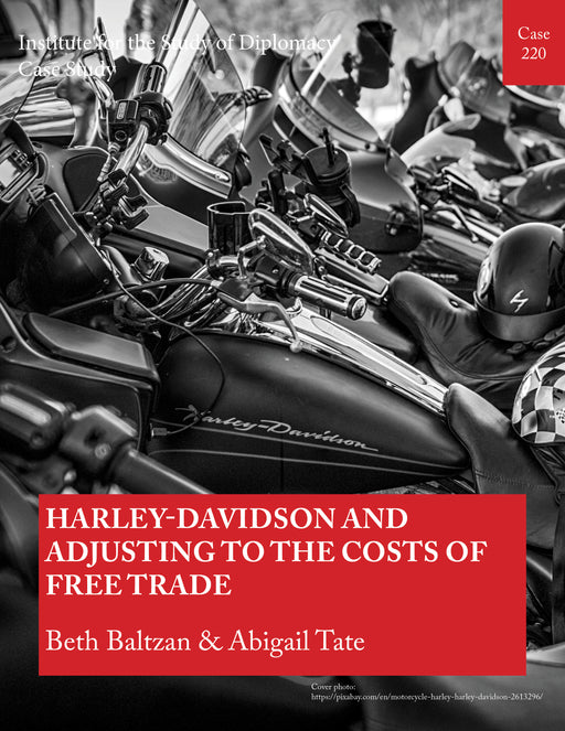 Case 220 - Harley-Davidson and Adjusting to the Costs of Free Trade