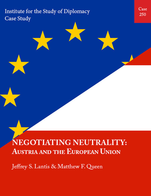 Case 250 - Negotiating Neutrality: Austria and the European Union