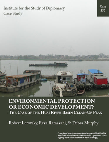 Case 252 - Environmental Protection or Economic Development? The Case of  the Huai River Basin Clean-Up Plan