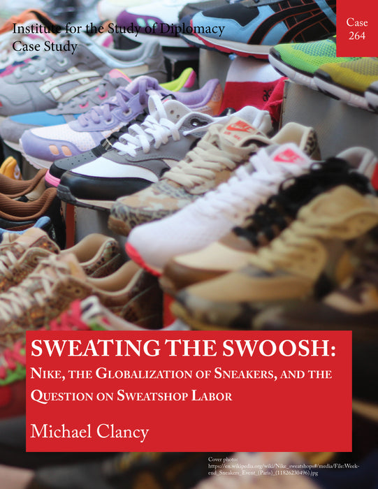 Case 264 - Sweating the Swoosh: Nike, the Globalization of Sneakers, and the Question of Sweatshop Labor