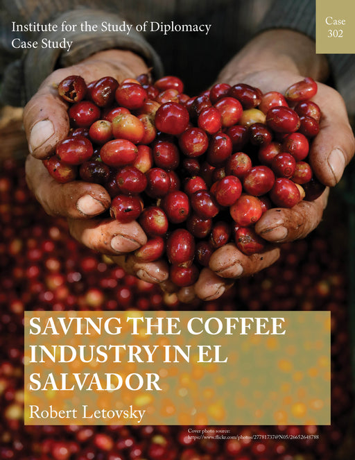 Case 302 - Saving the Coffee Industry in El Salvador