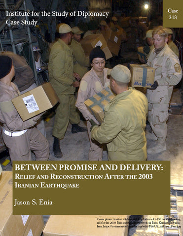 Case 313 - Between Promise and Delivery: Relief and Reconstruction After the 2003 Iranian Earthquake