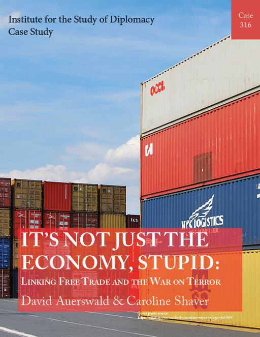 Case 316 - It's Not Just the Economy, Stupid: Linking Free Trade and the War on Terror