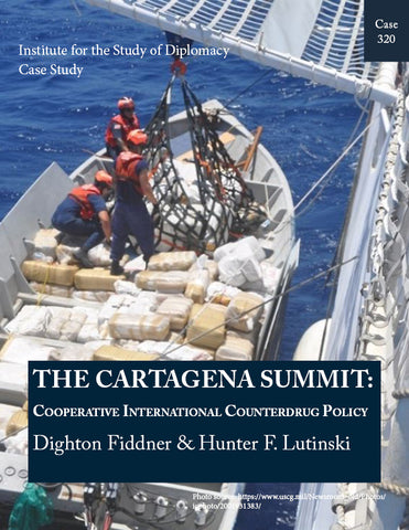 Case 320 - The Cartagena Summit: Cooperative International Counterdrug Policy