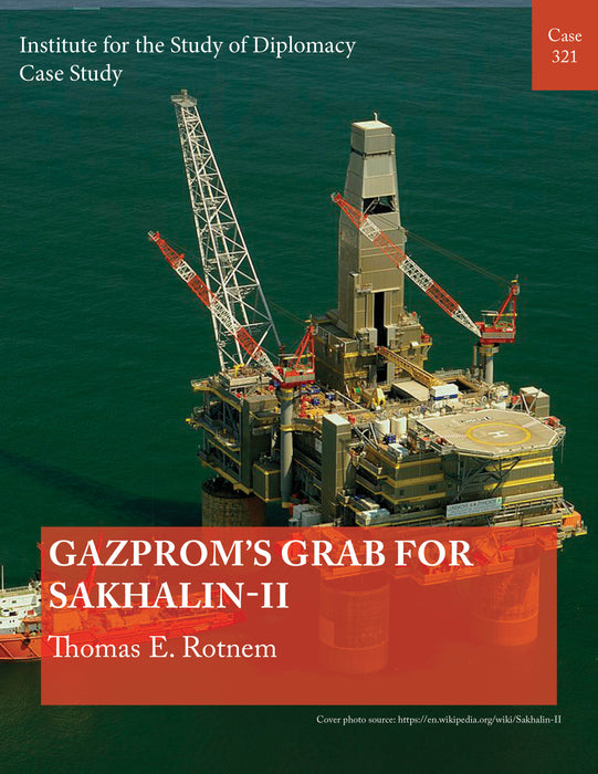 Case 321 - Gazprom's Grab for Sakhalin-II
