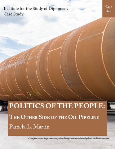 Case 322 - Politics of the People: The Other Side of the Oil Pipeline