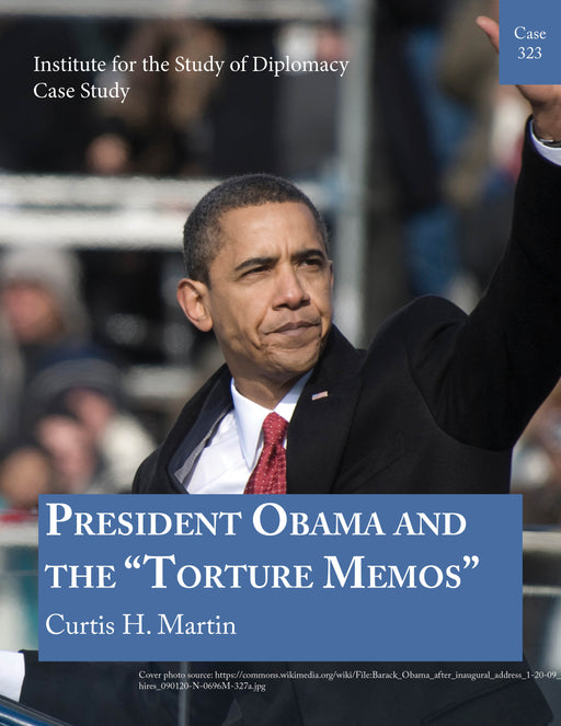 "Case 323 - President Obama and the ""Torture Memos"""