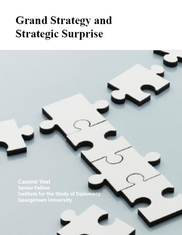Grand Strategy and Strategic Surprise