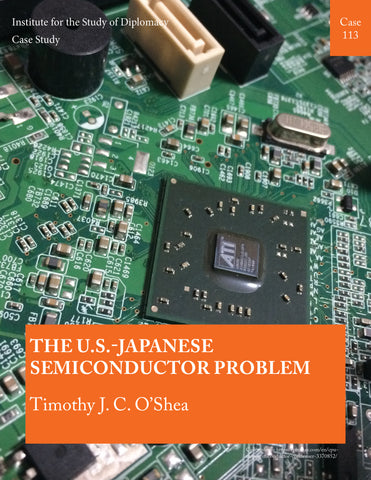 Case 113 - The U.S.-Japanese Semiconductor Problem