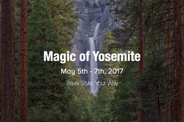 Magic of Yosemite