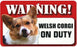 DS078 Welsh Corgi Pet Sign