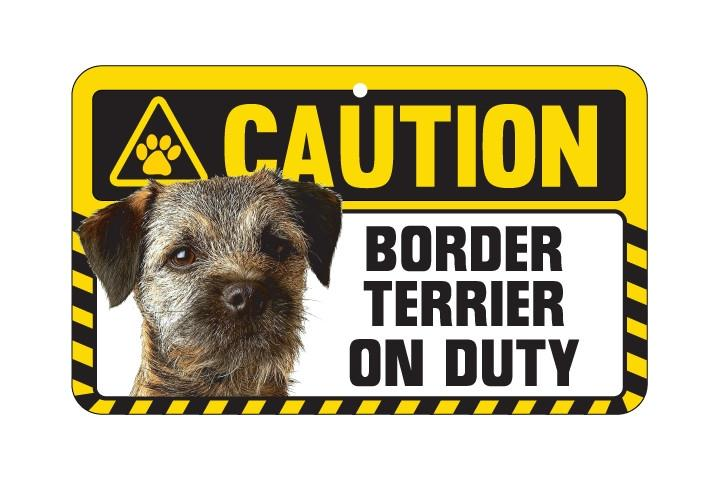 Border Terrier Caution  Sign