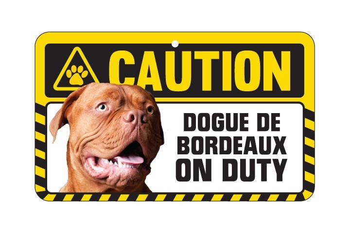 Dogue De Bordeaux Caution Sign