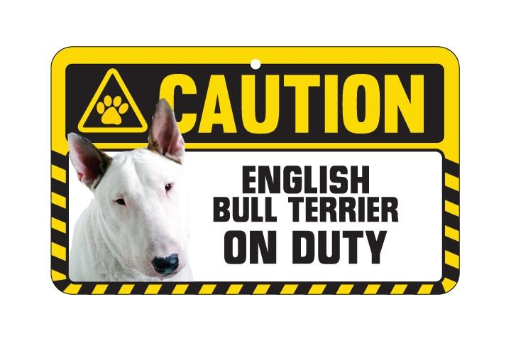 English Bull Terrier Caution Sign