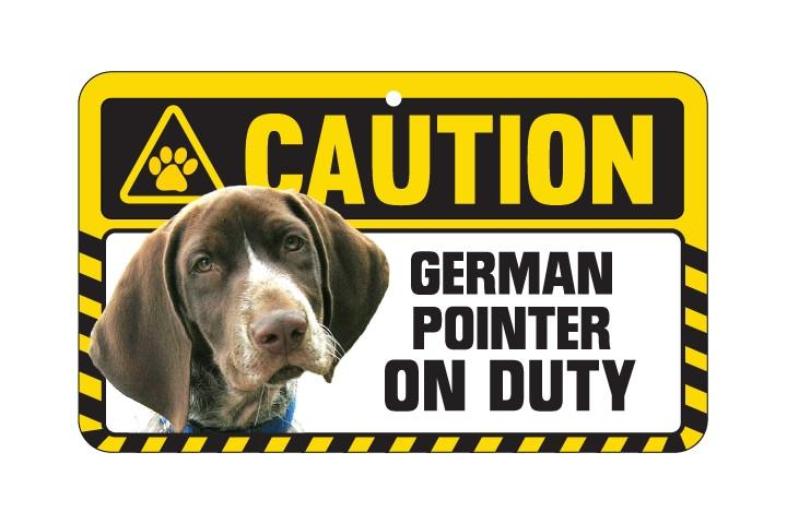 German Shortharied Pointer Caution Sign