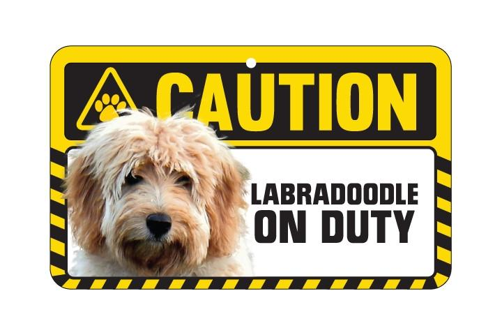 Labradoodle  Caution Sign