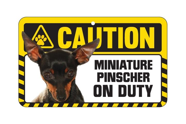 Miniature Pinscher Caution Sign