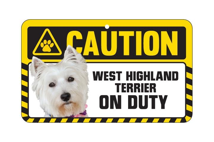 West Highland White Terrier Caution Sign