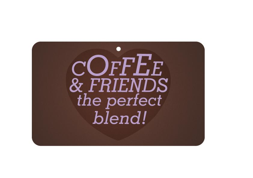 FN026 Fun Sign - Coffee & Friends, The Perfect Blend