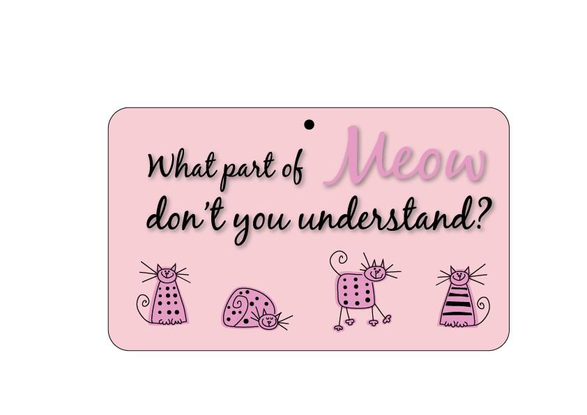 FN051 Fun Sign - What Part Of Meow