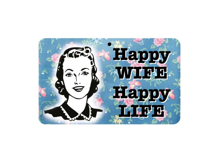 FN094 Fun Sign - Happy Wife Happy Life