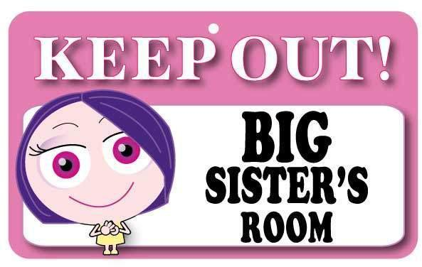 KO008 Keep Out Door Sign - Big Sister's Room