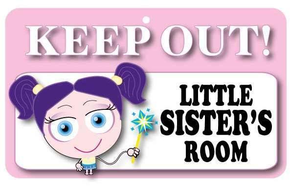 KO009 Keep Out Door Sign - Little Sister's Room