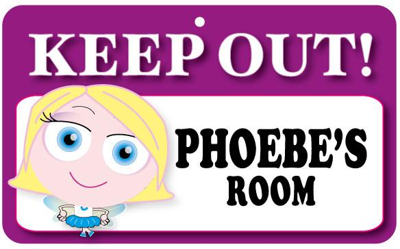 KO099 Keep Out Door Sign - Phoebe's Room