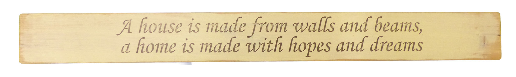 Long Wooden Sign - A Home Is Made