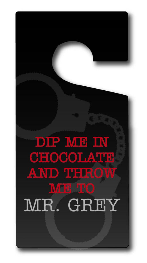 Mr Grey Door Hanger - Dip Me In Chocolate