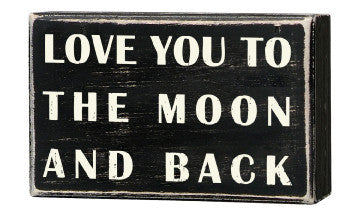 Primitives Box Sign - Love You To The Moon And Back
