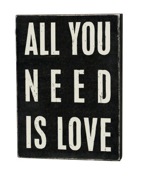 Primitives Box Sign - All You Need Is Love