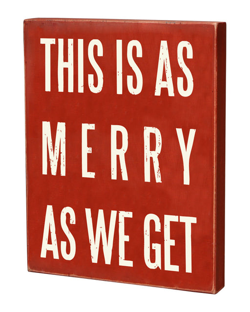Primitives Small Christmas Box Sign - This Is As Merry As We Get