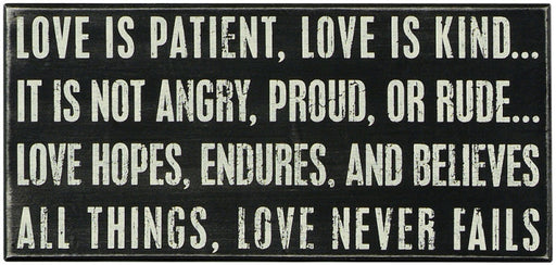 PK049 Primitives Large Box Sign - Love Is Patient Love Is Kind