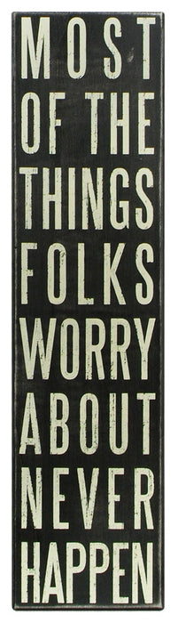 Primitives Large Box Sign - Worry Never Happen