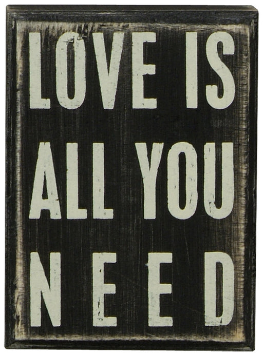 Primitives Box Sign - Love Is All You Need