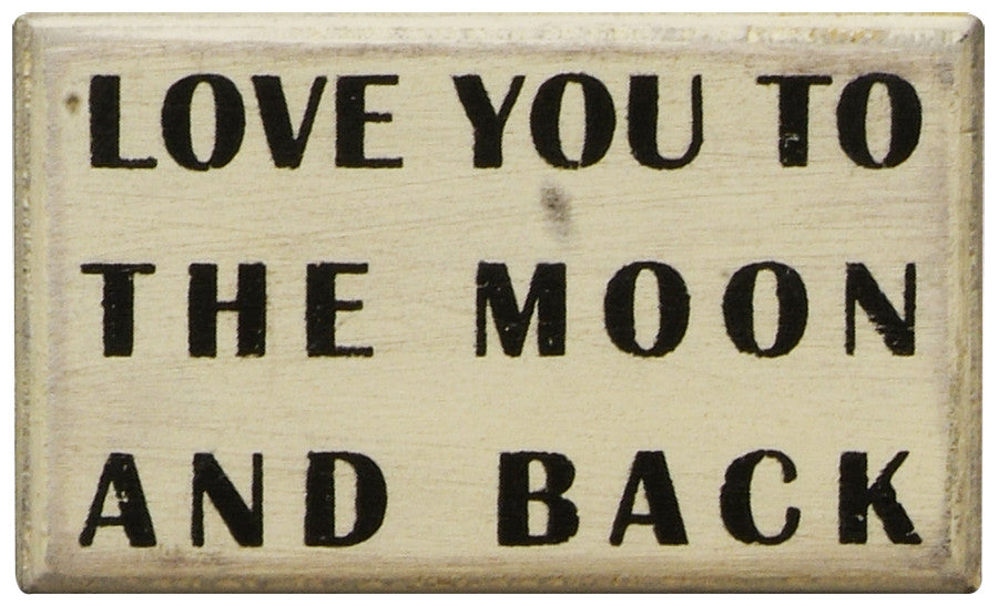 Primitives White Box Sign - Love You To The Moon And Back
