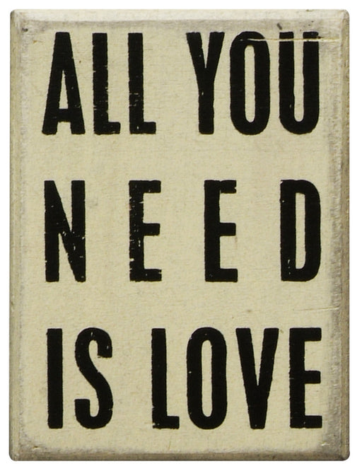 Primitives White Box Sign - All You Need Is Love