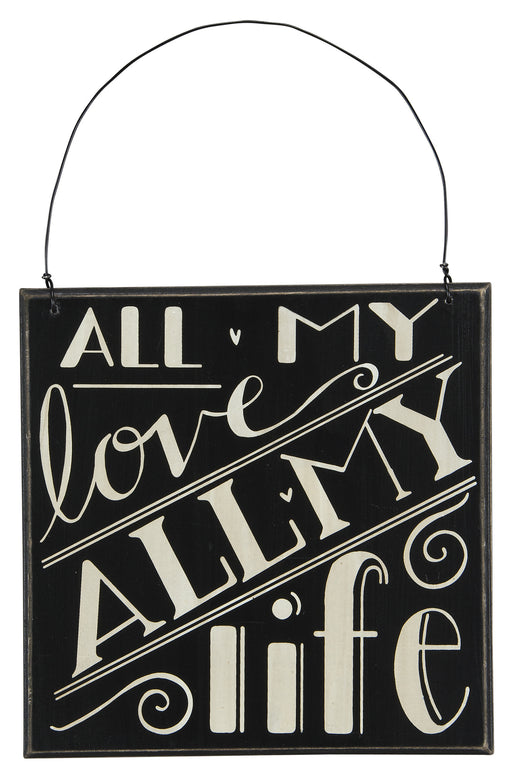 Primitives Hanging Box Sign - All My Love All My Life