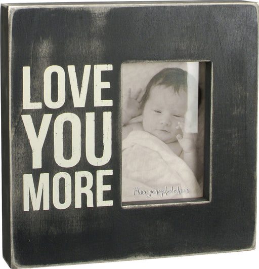 PK9253 Primitives Box Sign - Love You More Frame