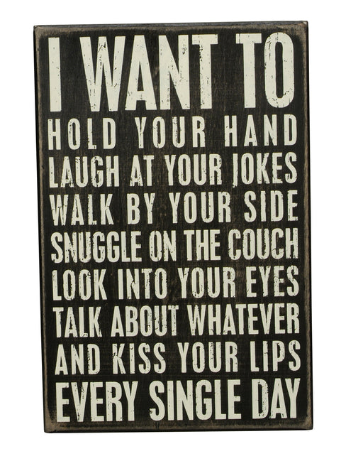 PK9525 Primitives Box Sign - I Want To