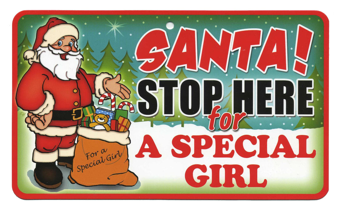 Santa Stop Here Sign - A Special Son