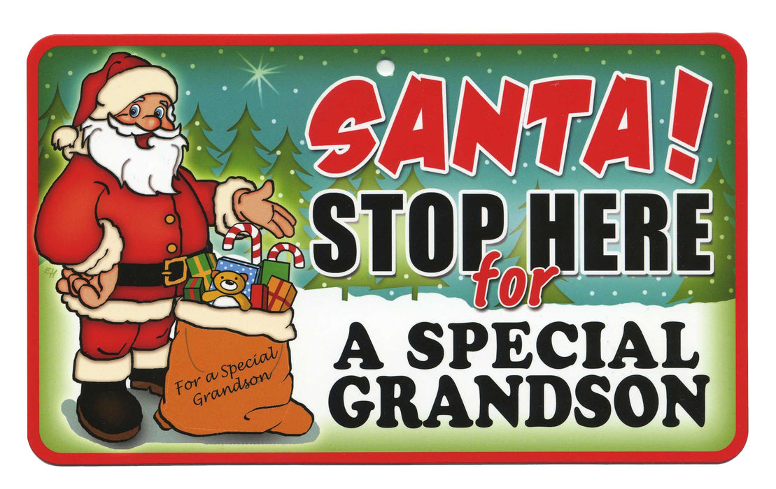 Santa Stop Here Sign - Special Grandson