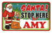 Santa Stop Here Sign - Amy