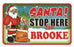 Santa Stop Here Sign - Brooke