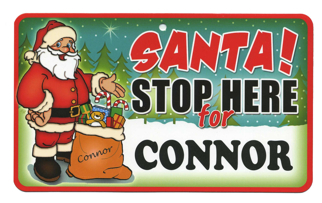 Santa Stop Here Sign - Connor