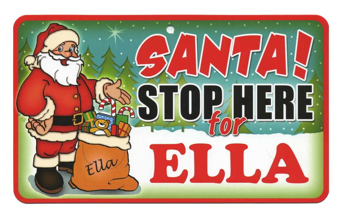 Santa Stop Here Sign - Ella