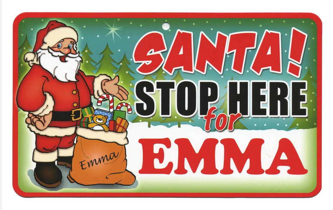 Santa Stop Here Sign - Emma