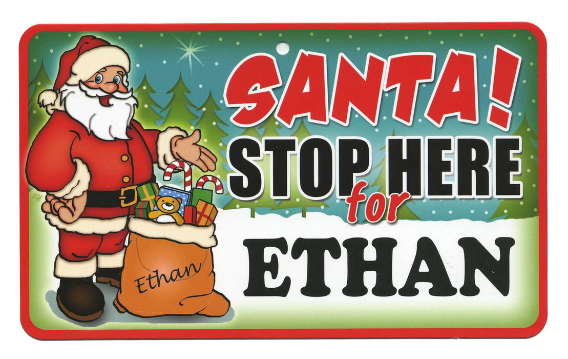 Santa Stop Here Sign - Ethan